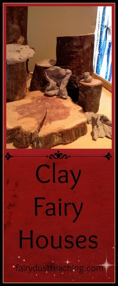 Waldorf-Inspired Clay Fairy Houses