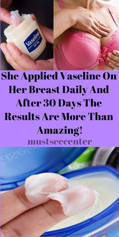You might be surprised of all of the things Vaseline can do for you.You can use it forlip care, rough elbows and ankles, but have you ever tried it on breasts. If you answer is NO, then you definitelyshould read this article! The answer is here! Although it is not proven but some claims that …