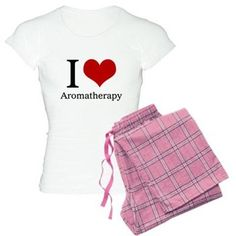 I Heart Aromatherapy Pajamas  |  Find this design and others on a variety of products. #designedwithtlc