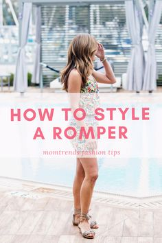 How to Style a Rompe