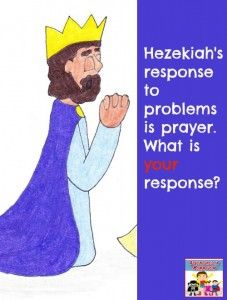 Hezekiahs Response To Problems Is Prayer What Yours