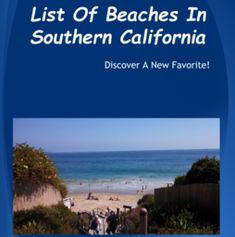 This Southern California beaches camping guide is for both those who camp with RV or with a tent.