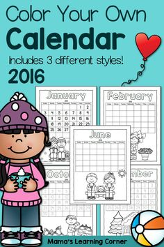 Color Fun! Printable Calendar for kids 2016: Download a free color your own calendar that your young learners will love! 3 different styles available.