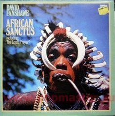 AFRICAN SANCTUS  DAVID FANSHAWE  PHILIPS 6558 001 DE LUXE VINYL WINYL