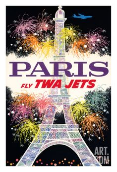 Paris, France - Trans World Airlines Fly TWA Jets - Fireworks at Eiffel Tower Giclee Print at Art.com