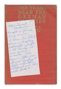 Found this note with a bit of historical information:  3/97  Adam Lamont Henderson  Fought in France during WWI. I have his helmet. He was a doughboy and a foot solider and fought in the trenches. He was gassed and wounded. Also have a letter from General Pershing w/ highly collectible autograph and Adam's WWI books.