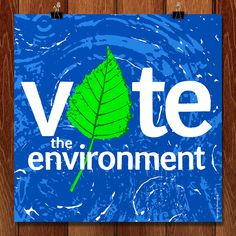 Vote the Environment by Brixton Doyle