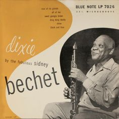 BLUE NOTE 7026 Dixie By The Fabulous Sidney Bechet