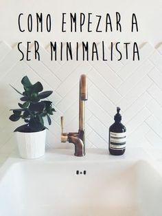 Empezar a ser minimalista no es sencillo, hace falta un poco de ayuda para descubrir algunos conceptos básicos: aprende todo aquí!