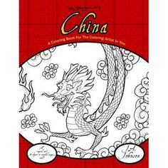 China: A Coloring Book for the Coloring Artist in You