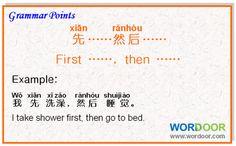 Wordoor Chinese - Grammar points # Xian …… ranhou…… ( First ……, then……)