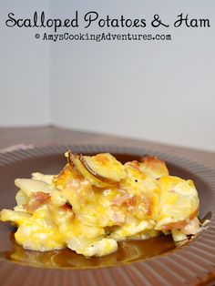 Amy's Cooking Adventures: Scalloped Potatoes & Ham