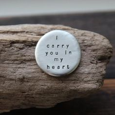 i carry you in my heart :: pocket talisman I Carry Your Heart, Carry On, Bracelet Quotes, Volunteer Gifts, Take A Deep Breath, Just Breathe, Heart Cards, Favorite Words, Heart Quotes