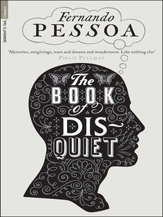 ec5abf8dde The Book of Disquiet (Serpent Tail Classic) by Fernando Pessoa.   after this