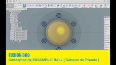 FUSION 360 #29 BALL & Cabezal Tripode