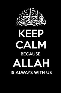 Allah is always with me ♥