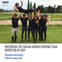 PRESENTING THE ITALIAN JUNIOR EVENTING TEAM PROTECTED BY KEP!  #BEPROTECTED #BEINSPIRED