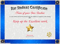 Star Student - For the outstanding student who has worked hard and achieved so much. Present the student with a Star Student Certificate to recognize the supreme effort they have endeavored. Smiles all round. You can change Title, Borders and Seals. The person receiving the Award will be so proud of being recognized and it is free. http://www.certificatefun.com/certificates/teachers/star_student