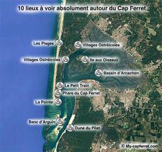 Carte des 10 lieux à visiter absolument pendant vos vacances au Cap ferret