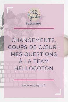 Interview Hellocoton : comment fonctionnent les sélections? #blogging #blogueuse #blog