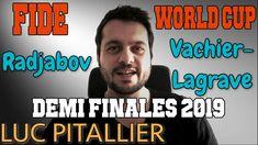 Vachier-Lagrave - Radjabov : DEMI-FINALE de la FIDE World Cup 2019 World Cup, Gaming, World Cup Fixtures