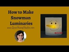 I'm excited to show you how to make snowman luminaries today! Light up your table and your world with easy DIY snowman luminaries. A great art and craft! Make A Snowman, Studio Cards, Card Making Supplies, Craft Supplies, Candy Favors, Paper Pumpkin, Card Making Techniques, Craft Tutorials, Party Bags