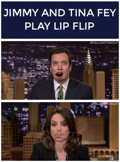 Jimmy and Tina Fey play Lip Flip http://www.youtube.com/watch?v=27exhy-cZkQ&feature=c4-overview&list=UU8-Th83bH_thdKZDJCrn88g