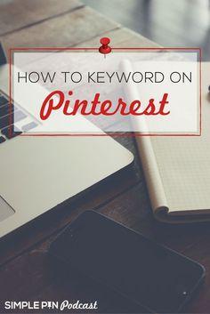 How to keyword on Pinterest | Pinterest tips