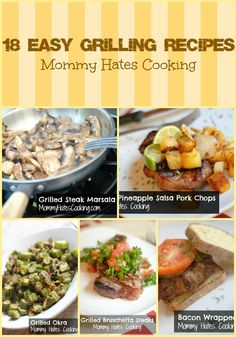 Recipe - 18 Easy Grilling Recipes I Mommy Hates Cooking #Grilled #GrillingRecipes