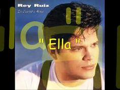 Rey Ruiz - Ella