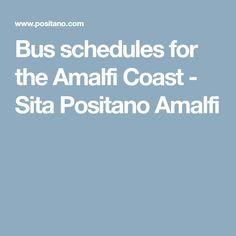 Bus schedules for the Amalfi Coast - Sita Positano Amalfi