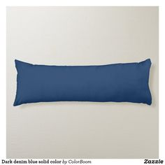 Dark denim blue solid color body pillow Navy Blue Cushions, Navy Blue Throw Pillows, Navy Blue Bedrooms, Blue Living Room Decor, Dark Blue Grey, Blue Bodies, Personalized Pillows, Color Of The Year, Decorative Cushions