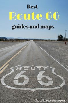 The best guide books and maps for a trip on Route 66 - I need these asap so I can start dreaming!
