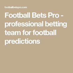 Football Bets Pro - professional betting team for football predictions