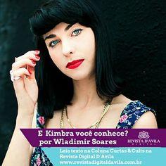 Tem texto na Coluna Curtas & Cultas do querido Wladimir Soares ... E Kimbra você conhece? .... Veja na Revista Digital http://ift.tt/1hzSIjs