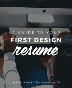 A Guide to Your First Design Resume — Janna Hagan
