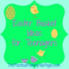 Easter Basket Ideas for Teenagers - love the homemade coupon ideas (do dishes, late night, etc.)