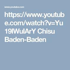 https://www.youtube.com/watch?v=Yu19IWuIArY Chisu Baden-Baden