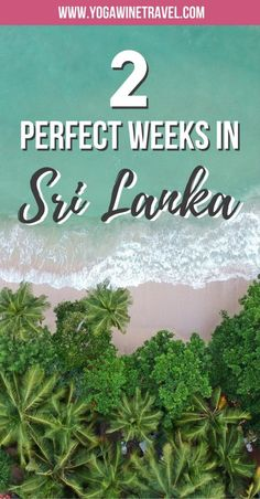 See Sri Lanka - A 2 Week Itinerary for the Pearl of the Indian Ocean. Unless you've been living under a rock, you'll know that Sri Lanka has become one of the top places to visit in Asia. Here is a flexible 2 week itinerary for the beautiful island - read on for some of the best places to visit in Sri Lanka, where to stay, how to get around and other handy tips you should know before your trip!