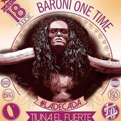 @BaroniOneTime pal @tiunaelfuerte a celebrar #Los10deTiunaElFuerte el 18 julio   +