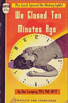 We Closed Ten Minutes Ago | Professional Library Literature | dime novel parodies
