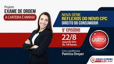 Reflexos do novo CPC | 9° Episódio | Direito do Consumidor