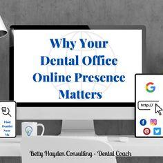 Why Your Dental Office Online Presence Matters | Dentist Website, Dental Practice Management, Team Online, Social Media Pages, Dental Implants, Management Tips, Finding Yourself, Marketing Ideas, Customer Service