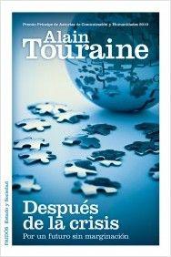Después de la crisis : por un futuro sin marginación / Alain Touraine (2011). SEC 1925