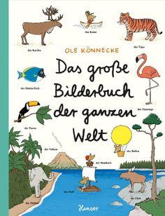 Das große Bilderbuch der ganzen Welt: Amazon.de: Ole Könnecke: Bücher