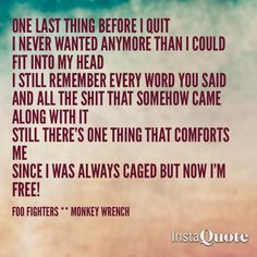 Fav song to run & listen to. Best part to keep me going.  foo fighters *** monkey wrench