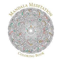 Mandala Meditation Coloring Book von Sterling Publishing Co. Inc. http://www.amazon.de/dp/1454916184/ref=cm_sw_r_pi_dp_BkAIvb17XMCMZ