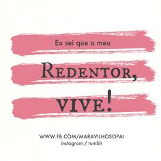 #maravilhosopai #fé #faith #redentor