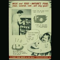 """During WWII, the US Department of Agriculture had a Bureau of Home Economics, and this poster emphasizing the keeping of milk and eggs at the proper temperature, was used in the """"Fight Food Waste"""" campaign. #tbt #throwbackthursday"""