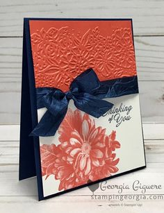 Heartfelt Blooms card in a great color combo . . . Night of Navy and Calypso Coral. This stamp set pairs beautifully with the Petal Pairs Embossing Folder! Card details on my blog . . . www.stampingeorgia.com #heartfeltblooms #saleabration2018